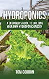 Hydroponics: A Beginner's Guide to Building