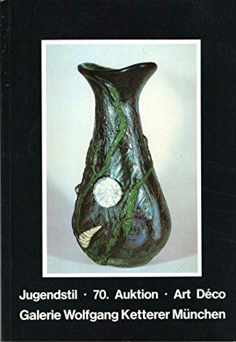 70. Auktion: Jugendstil, Art Deco, Mai 1983 (Jugendstil und Angewandte Kunst, Decorative Arts) (German Edition).