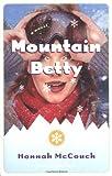Mountain Betty, Hannah McCouch, 0812968417