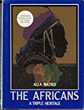 The Africans : A Triple Heritage, Mazrui, Ali A., 0316552003