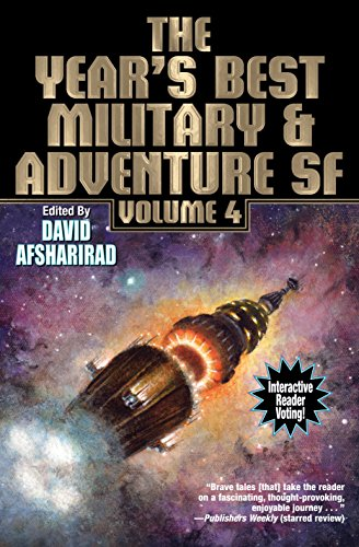 The Year's Best Military and Adventure SF, Volume 4 (The Year's Best of Military and Adventure Science Fiction Stories)