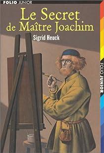 Le Secret de maître Joachim par Heuck