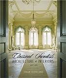 Classical Swedish Architecture, Johan Cederlund, 0393731723