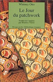 Le Jour du patchwork par Otto