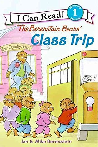 Read Online [The Berenstain Bears' Class Trip] (By: Jan Berenstain) [published: July, 2009] PDF