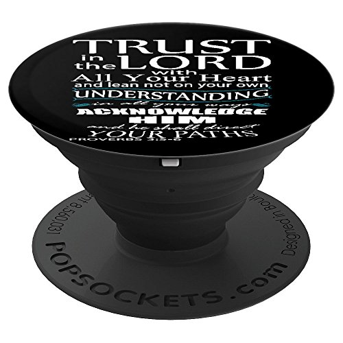 (Bible Verse Proverbs 3:5-6 Quote Of Encouragement - PopSockets Grip and Stand for Phones and Tablets)