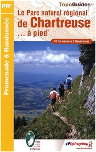 Livres gratuits en ligne Le parc naturel régional de la chartreuse à pied epub, pdf