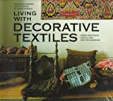 Living With Decorative Textiles: Tribal Art from Africa, Asia and the Americas