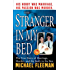 The Stranger In My Bed: The True Story of Marriage, Murder, and the Body in the Box (St. Martin's True Crime Library)