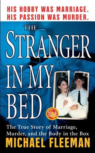 The Stranger In My Bed: The True