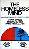 Homeless Mind, Peter L. Berger and Brigitte Berger, 0394719948