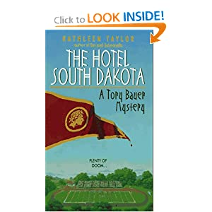 Hotel South Dakota (Tory Bauer Mystery) Kathleen Taylor