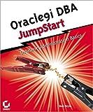 Oracle9i DBA JumpStart, Bob Bryla, 0782141897