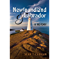 Newfoundland and Labrador: A History