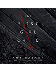 The First Girl Child: The Chronicles of Saylok