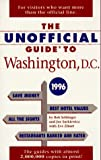 The Unofficial Guide to Washington, D. C., 1996, Bob Sehlinger, 0028606663