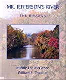 Mr. Jefferson's River, Minnie Lee McGehee and William E. Trout, 0971360502