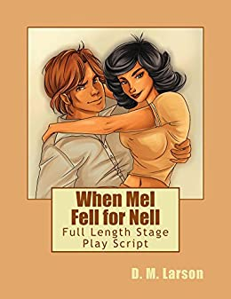 When Mel Fell for Nell by [Larson, D. M.]