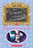 Princess Charming (Princess School #5)