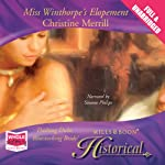 Miss Winthorpe's Elopement | Christine Merrill