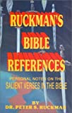 Ruckman's Bible References, Peter S. Ruckman, 1580260993
