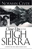 img - for Close Ups of the High Sierra book / textbook / text book