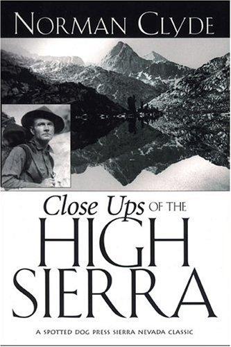 Close Ups of the High Sierra