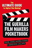 Guerilla Film Makers Handbook, Jones, Chris and Jolliffe, Genevieve, 0826414893
