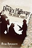 Devil's Highway, the