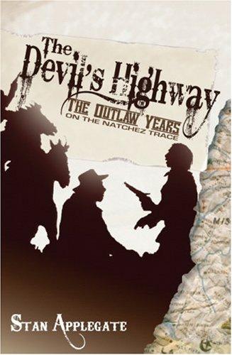 Devil's Highway, the