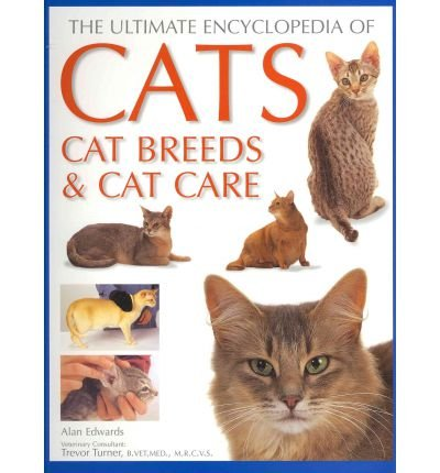 The Ultimate Encyclopedia of Cats, Cat Breeds & Cat Care: a Comprehensive Visual Directory of All Recognized Cat Breeds, and a Step-by-step Guide to Cat Care (Paperback) - Common by SOUTHWATER