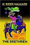 The Brethren, H. Rider Haggard, 1587157500
