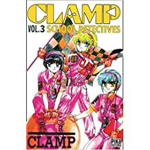CLAMP SCHOOL DETECTIVES T.03 (FIN)