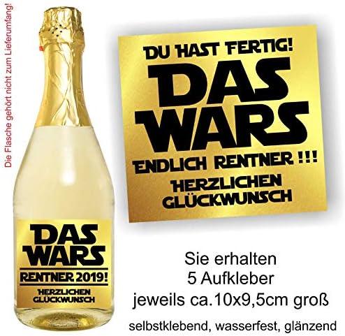 Play-Too 5 Aufkleber Das Wars Endlich Rentner Du hast Fertig Spruch Herzlichen Glückwunsch Etikett Flasche Sektflasche Weinflasche Bierflasche