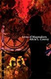 Lives of Mapmakers, Alicia L. Conroy, 0887484514