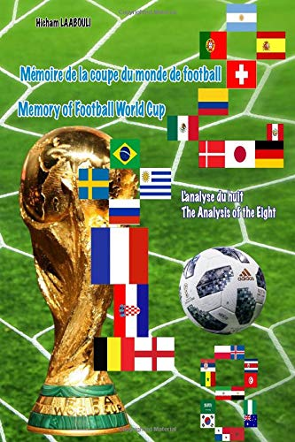 Download Memory of Football World Cup 2018: L'analyse du huit  The Analysis of the Eight pdf epub