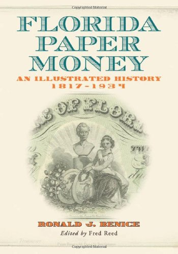 Review Florida Paper Money: An Illustrated History, 1817-1934