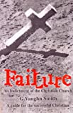 Failure, G. Vaughn Smith, 097290381X