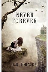 Never Forever by L. R. Johnson (2015-11-06) Paperback