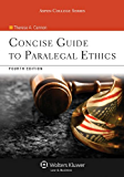 Concise Guide to Paralegal Ethics (Aspen College Series)