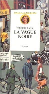 La vague noire par Michèle Kahn
