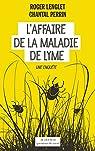 L'affaire de la maladie de Lyme par Lenglet