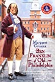 Front cover for the book Ben Franklin of Old Philadelphia by Margaret Cousins
