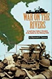 War on the Rivers 9781575101095