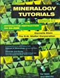 Mineralogy Tutorials : Interactive Instruction, Klein, Cornelis and S. M. Stoller Corporation Staff, 0471248061