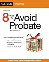 8 Ways to Avoid Probate, 12th Edition Front Cover