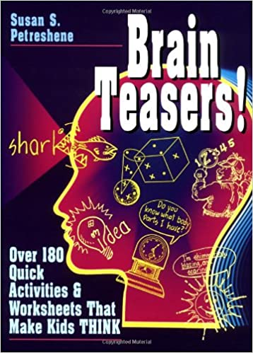 Brain Teasers!: Over 180 Quick Activities & Worksheets That Make ...