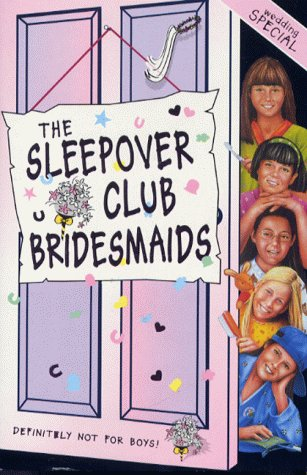 book cover of The Sleepover Club Bridesmaids