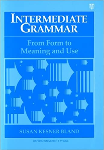Intermediate grammar from form to meaning and use student book intermediate grammar from form to meaning and use student book susan kesner bland 9780194343664 amazon books fandeluxe Image collections
