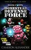 Homestead Defense Force (Dark Corps) (Volume 3)